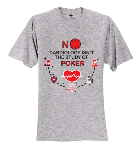 BEST BUY! Funny Cardiology Caption Unisex T-shirt 12 Colors, 8 Sizes! - casinomegastore