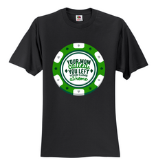 Great Deal! Poker Humour! 12 colors, 8 sizes, Unisex T-Shirt - casinomegastore