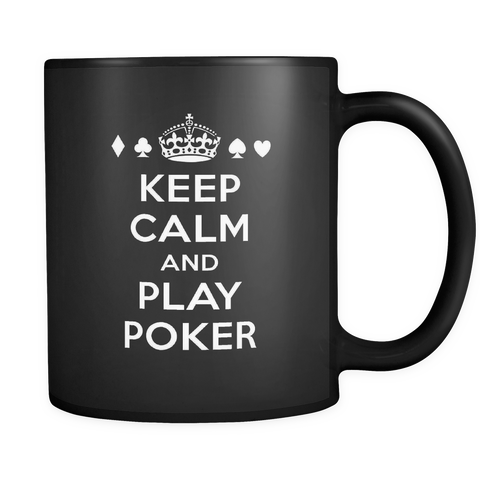 GREAT Quality! Keep Calm Play Poker Mug, Perfect Gift for Your Poker Friends! - casinomegastore