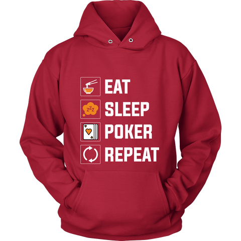 PERFECT FIT! Eat, Sleep, Poker, Repeat Unisex Sweatshirt HOODIE - casinomegastore