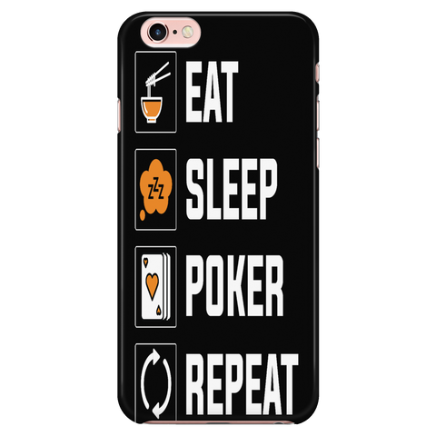 Cool Gift! Eat Sleep Poker Repeat iPhone 6 6S 2016 2017 Case Cover - casinomegastore