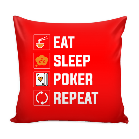 COOL Eat, Sleep Poker Repeat Throw Pillow Cushion for Sofa Home Decor - casinomegastore