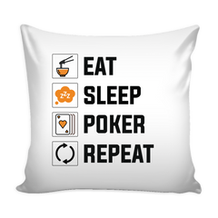 Creative Eat, Sleep Poker Repeat Throw Pillow Cushion for Sofa Home Decor - casinomegastore