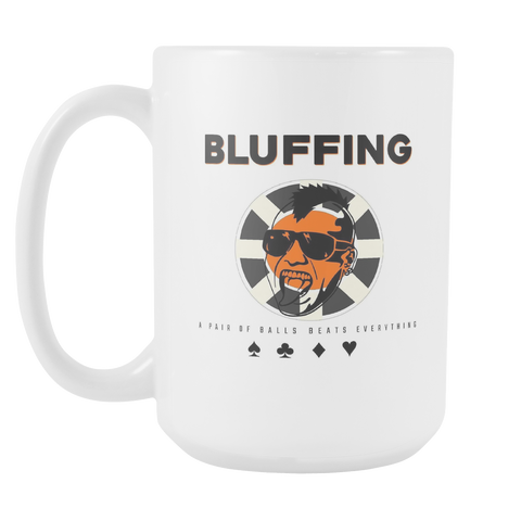 The BLUFFING Cuppa! Perfect Gift for your Bluffing Buddy, Ceramic Mug - casinomegastore