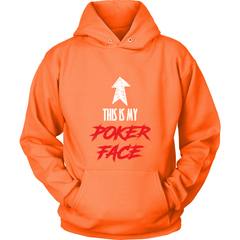 Poker Face! Unisex Sweatshirt HOODIE - casinomegastore