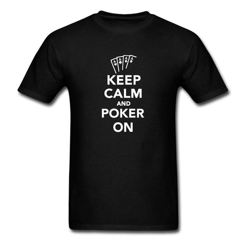 "Hot New 2017 Great Discount Cotton T-Shirt ""Keep Calm and Poker On"" - casinomegastore"