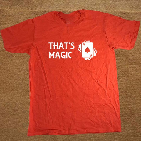 NEW! THAT'S MAGIC BlackJack Poker Funny Cotton Short Sleeved T Shirt - casinomegastore
