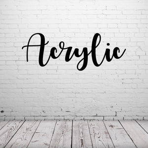 ACRLYIC NAME CUT-OUT