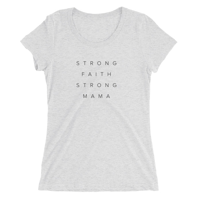 Strong Faith Strong Mama Fitted Tee | White Heather + Black