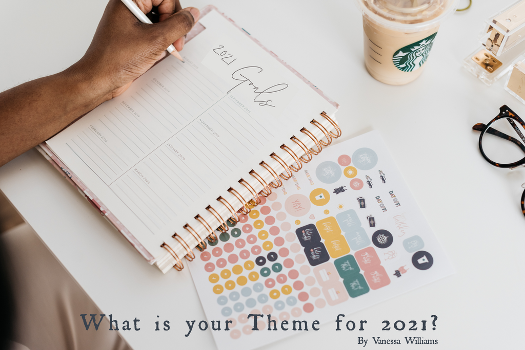What is your Theme for the New Year?