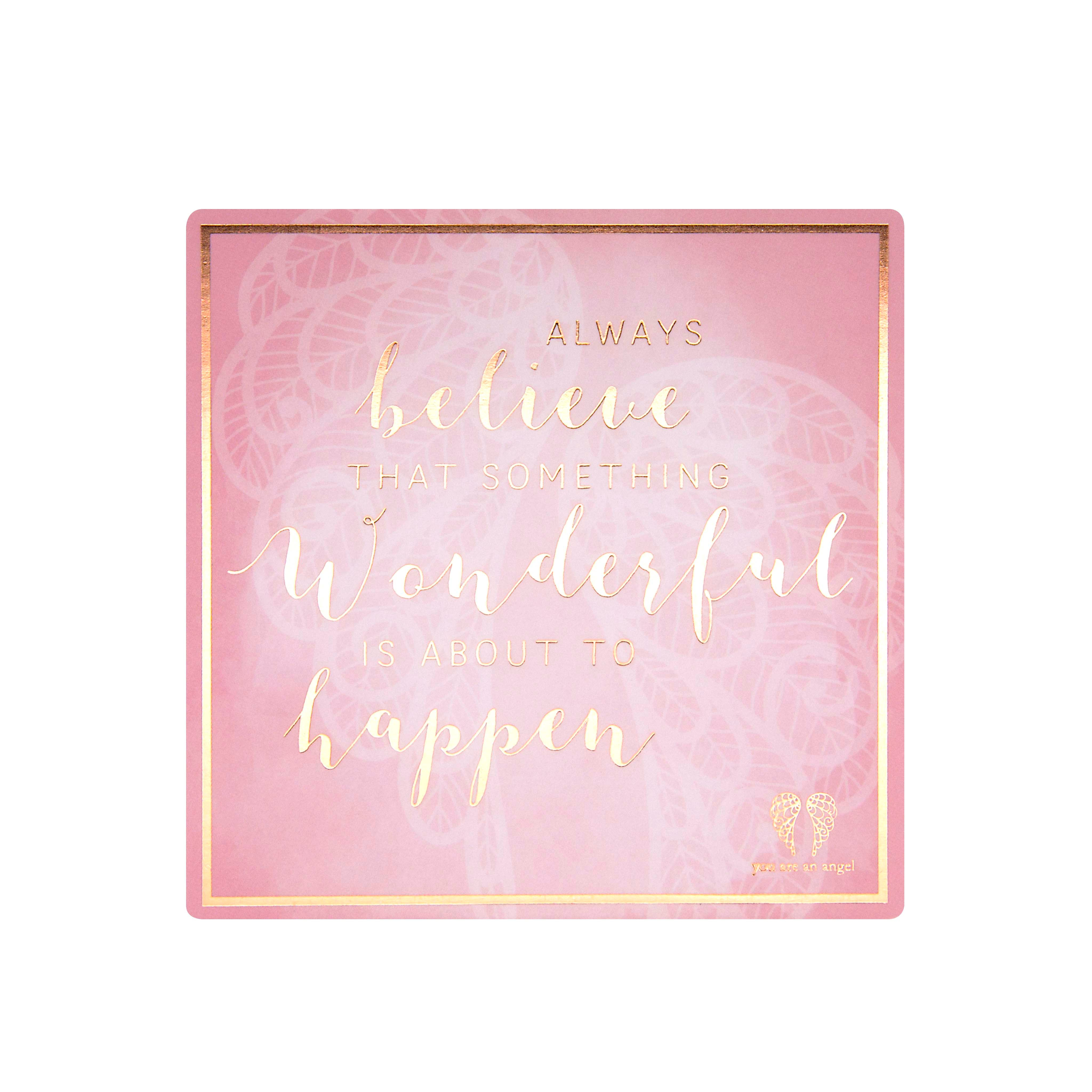 Always Believe - Fridge Magnet