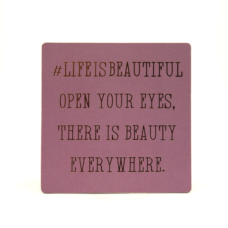 Life Is Beautiful - Fridge Magnet