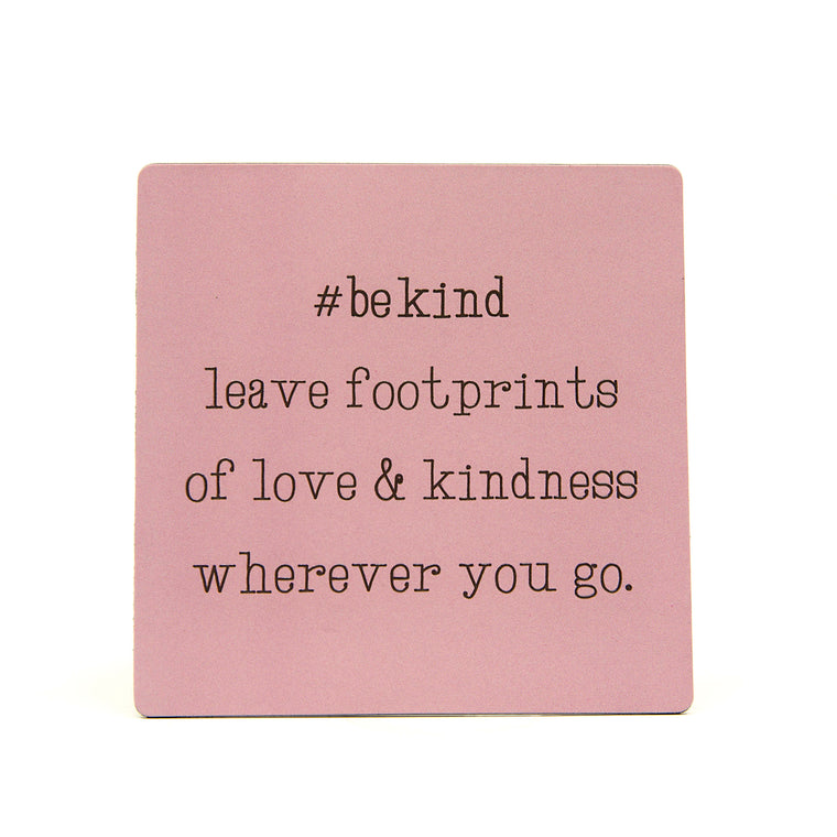 Be Kind - Fridge Magnet