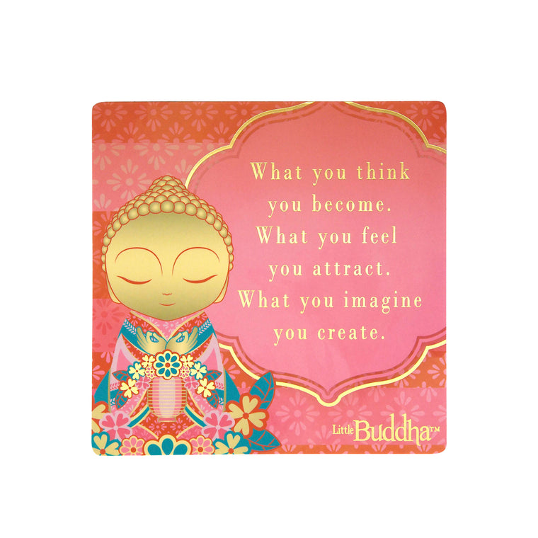What You Think - Fridge Magnet