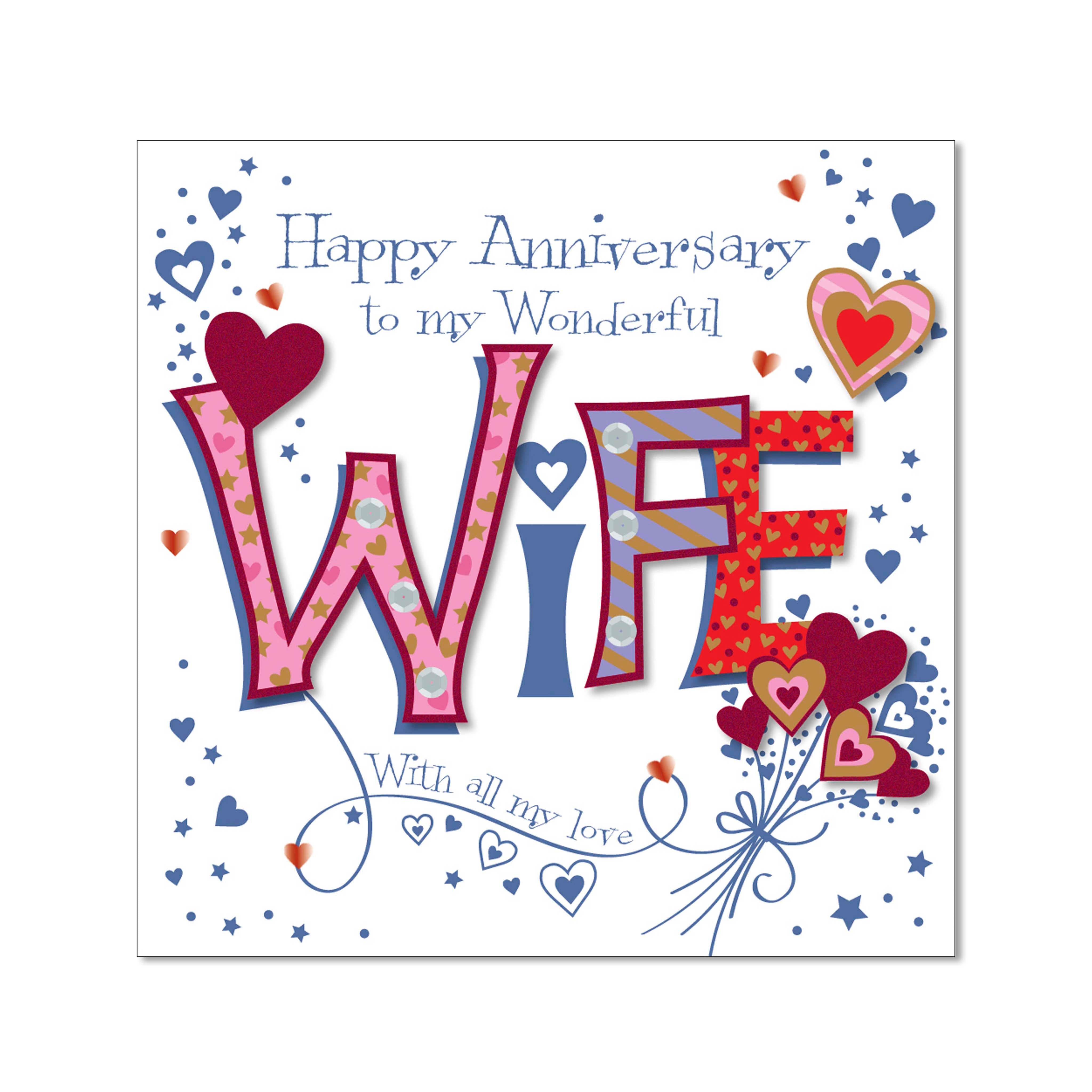 HAPPY ANNIVERSARY TO MY WONDERFUL WIFE