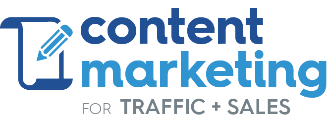 Content Marketing for Traffic + Sales