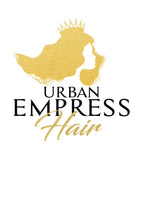 Urban Empress Hair