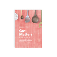 Food Matters Gut Matters Book