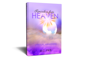 Reminders From Heaven: Spiritual Awakening