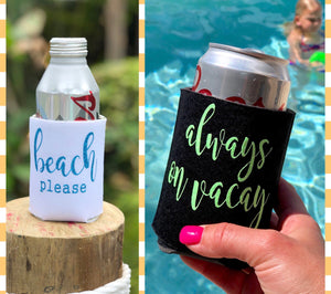 Beach Please Coozies