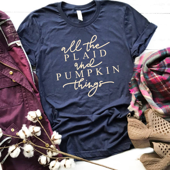 T-Shirt - All the Plaid and Pumpkin Things