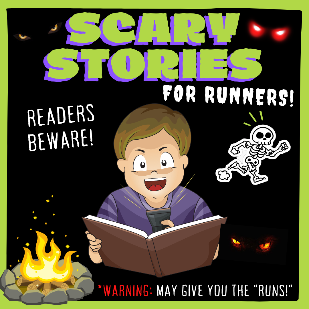 Scary Campfire Stories For Runners