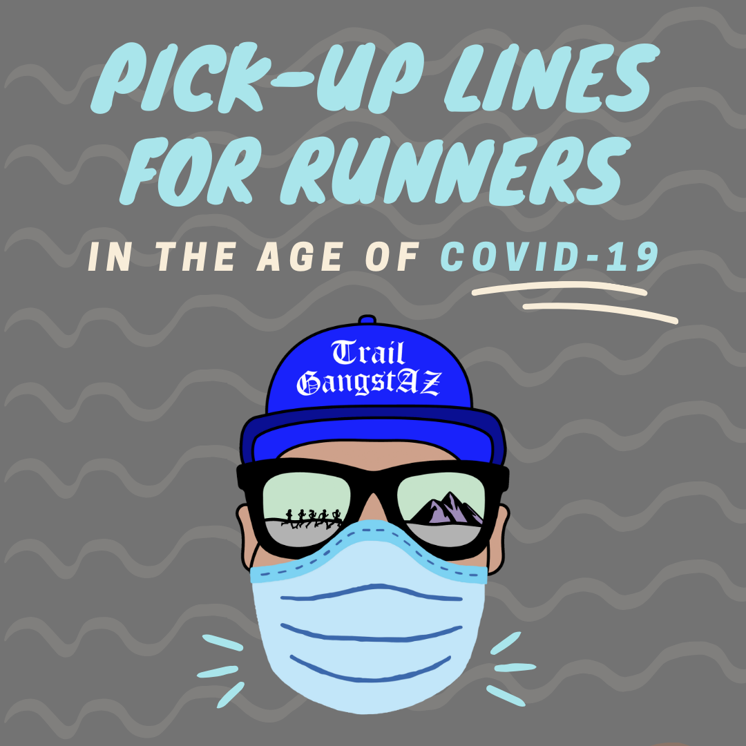 10 Covid-19 Themed PIck-Up Lines For Runners