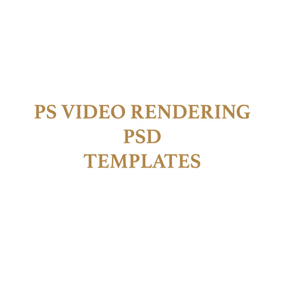 Photoshop Video Rendering PSD Templates