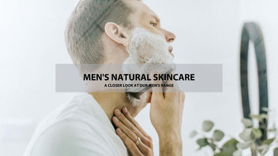 Men's skincare - a closer look at our men's range