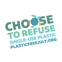 choose to refuse single use plastic this july