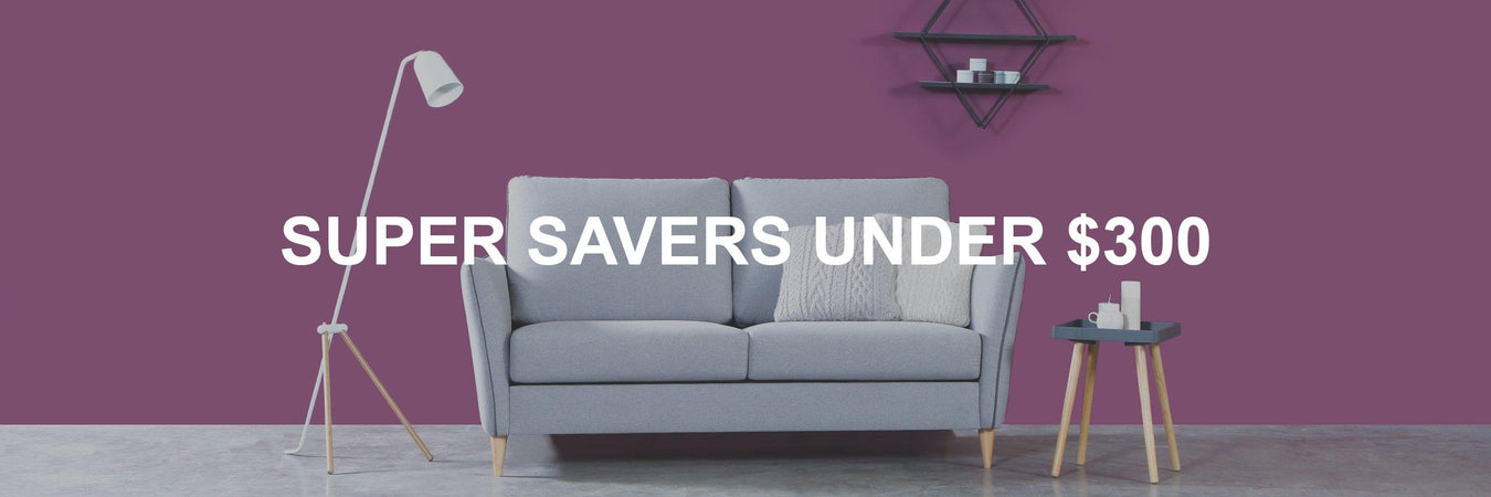 Super Savers Under $300 - Novena Furniture Singapore