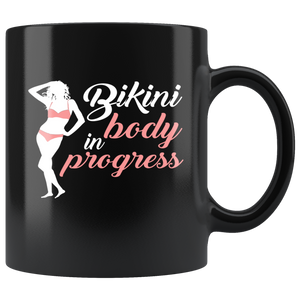 Bikini Body In Progress 11oz Mug - TealGifts.com