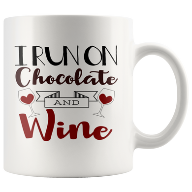 I Run On Chocolate And Wine 11oz White Mug - TealGifts.com