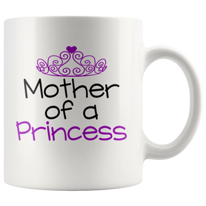 Mother of a Princess Mug - TealGifts.com