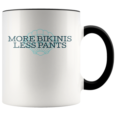 More Bikinis, Less Pants 11oz Accent Mug - TealGifts.com