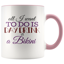 All I Want To Do Is Day Drink In A Bikini 11oz Mug - TealGifts.com