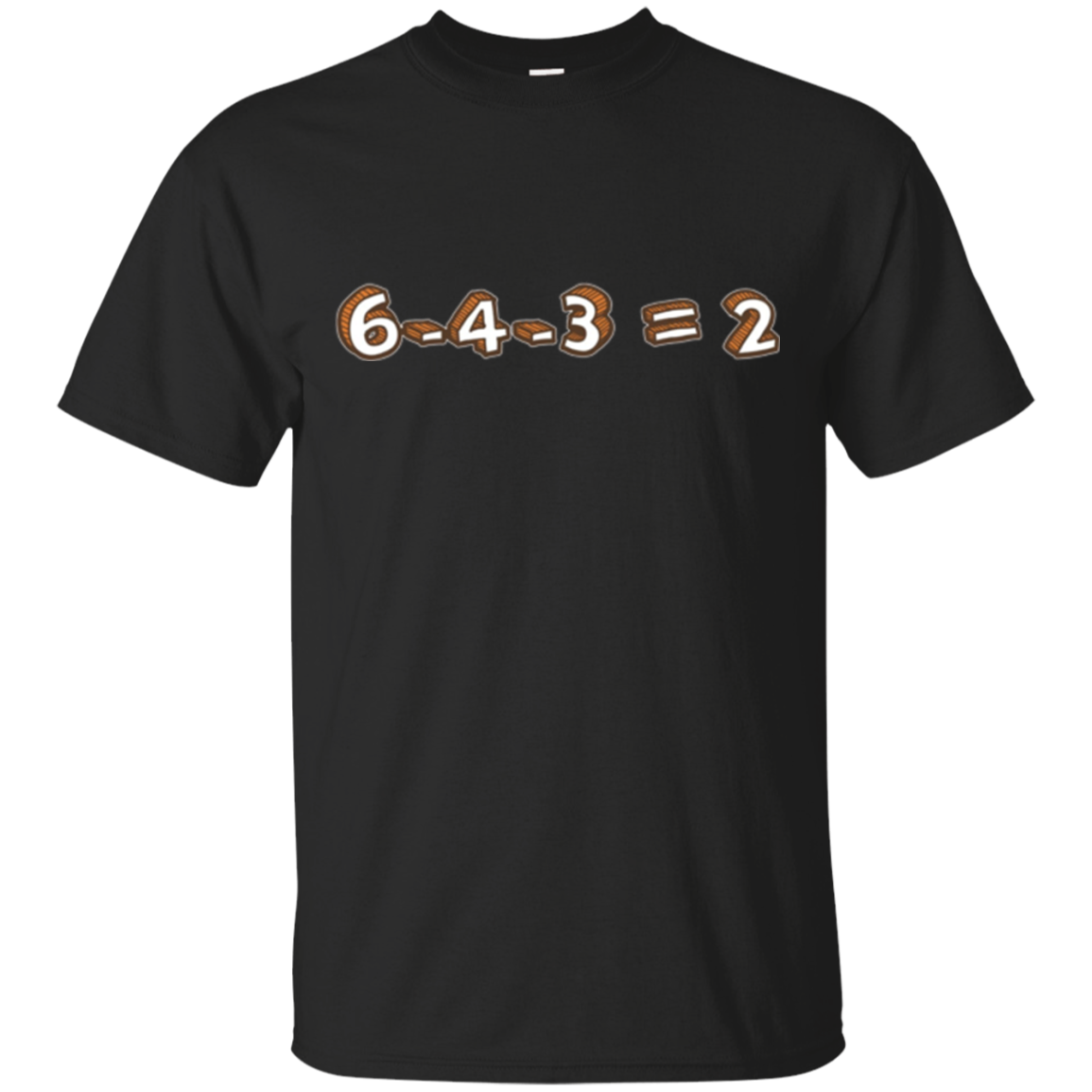 6-4-3=2 Baseball Double Play Inside Joke T-Shirt