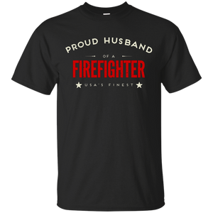 Proud Husband of a Firefighter Tshirt - America's Finest