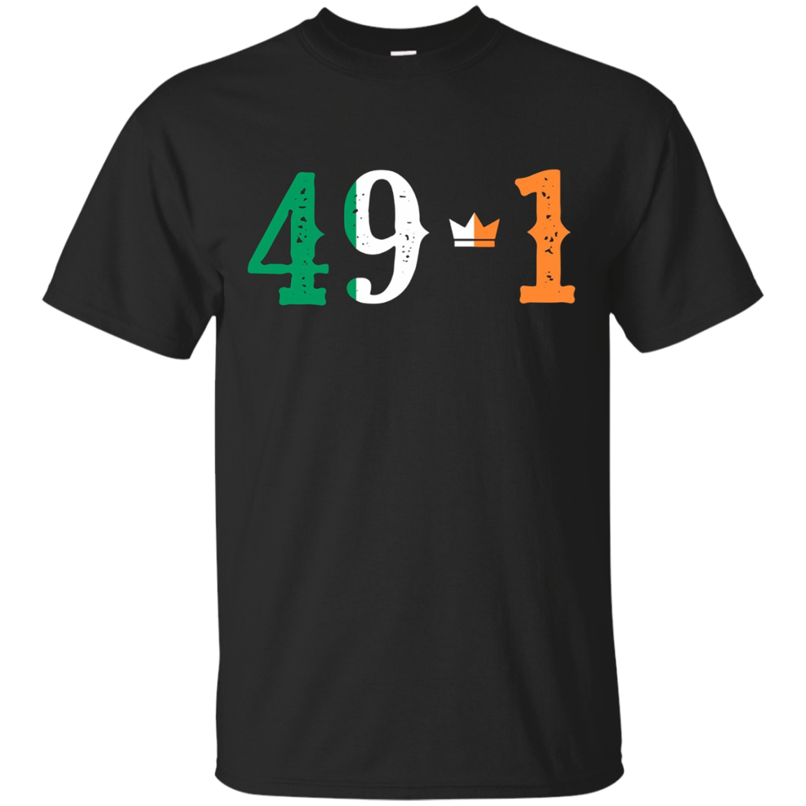 49-1 Ireland Crown | MMA Boxing | 49 and 1 T-Shirt