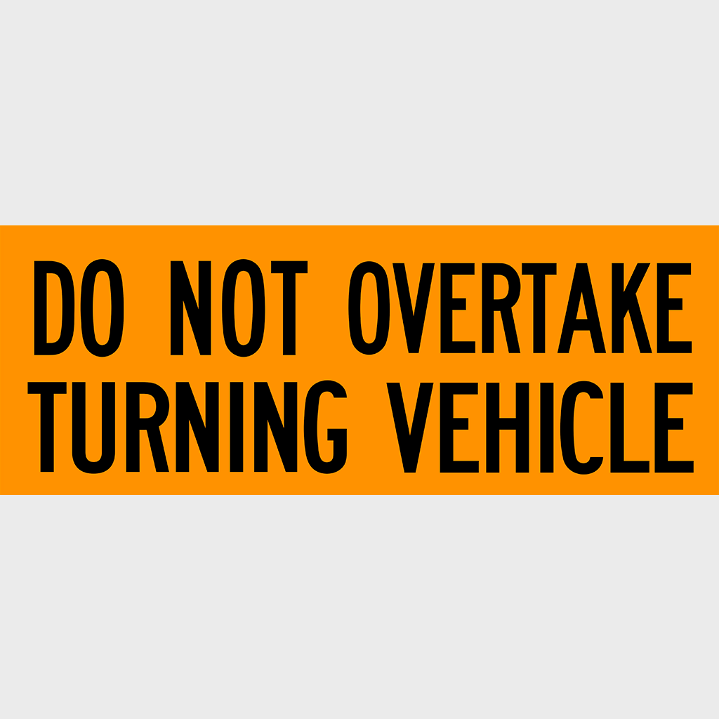 31L Do Not Overtake Turning Vehicle Sign - Aluminium