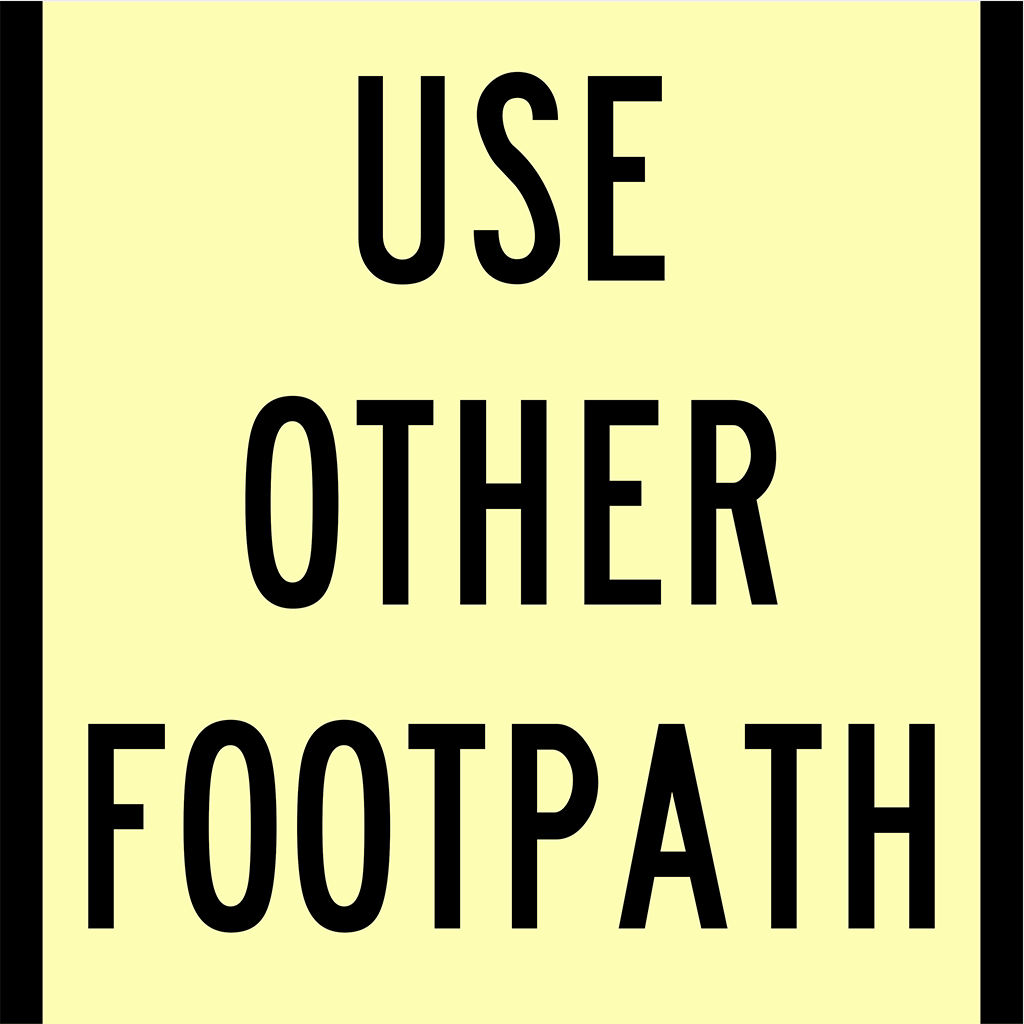 CT284-T8-3 Use Other Footpath Sign - Aluminium