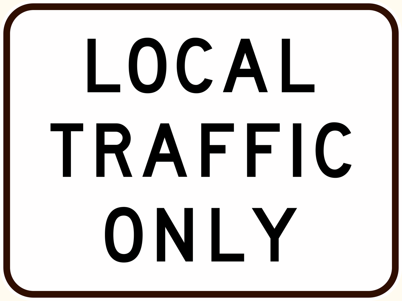 G9-40 Local Traffic Only Sign - Aluminium