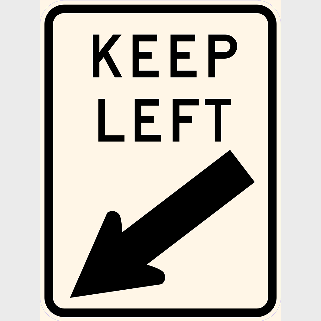 R2-3 Keep Left Sign - Aluminium