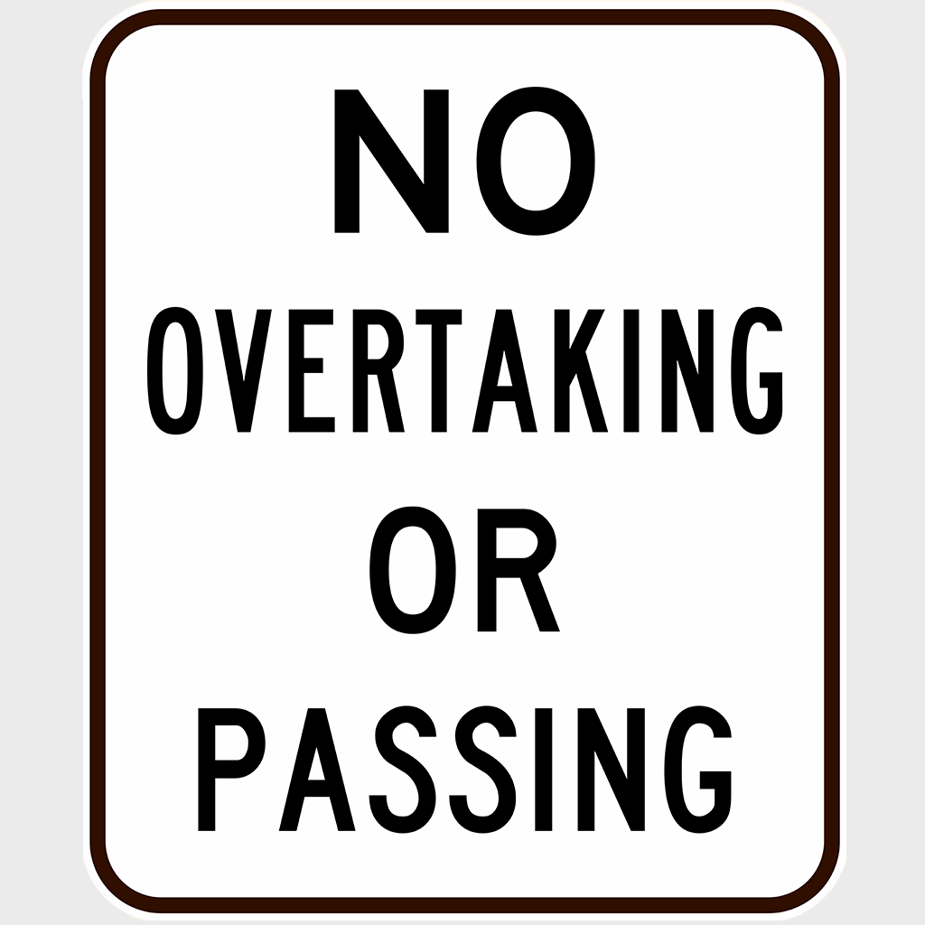 R6-1 No Overtaking or Passing - Aluminium