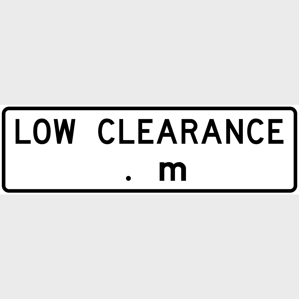 R6-11 Low Clearance Sign - Aluminium