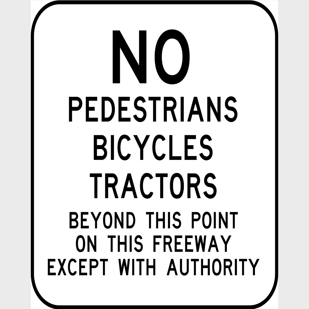 R6-13 No Pedestrians Bicycles Tractors Beyond This Point Sign - Aluminium