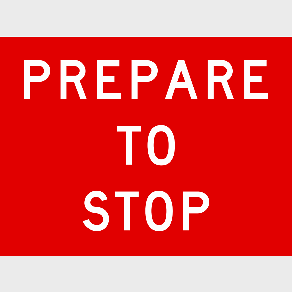 T1-18 Prepare To Stop Sign - Boxed Edge
