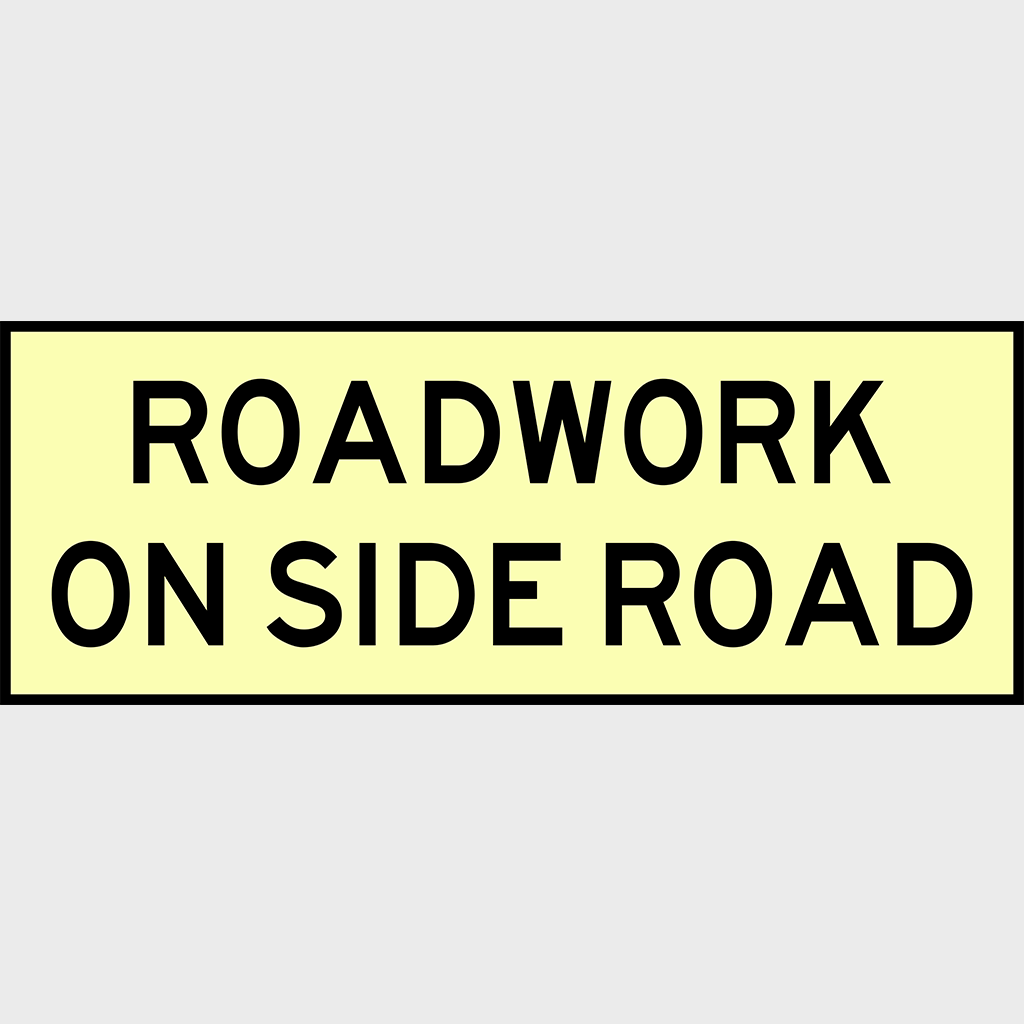 T1-25 Roadwork On Side Road Sign - Boxed Edge