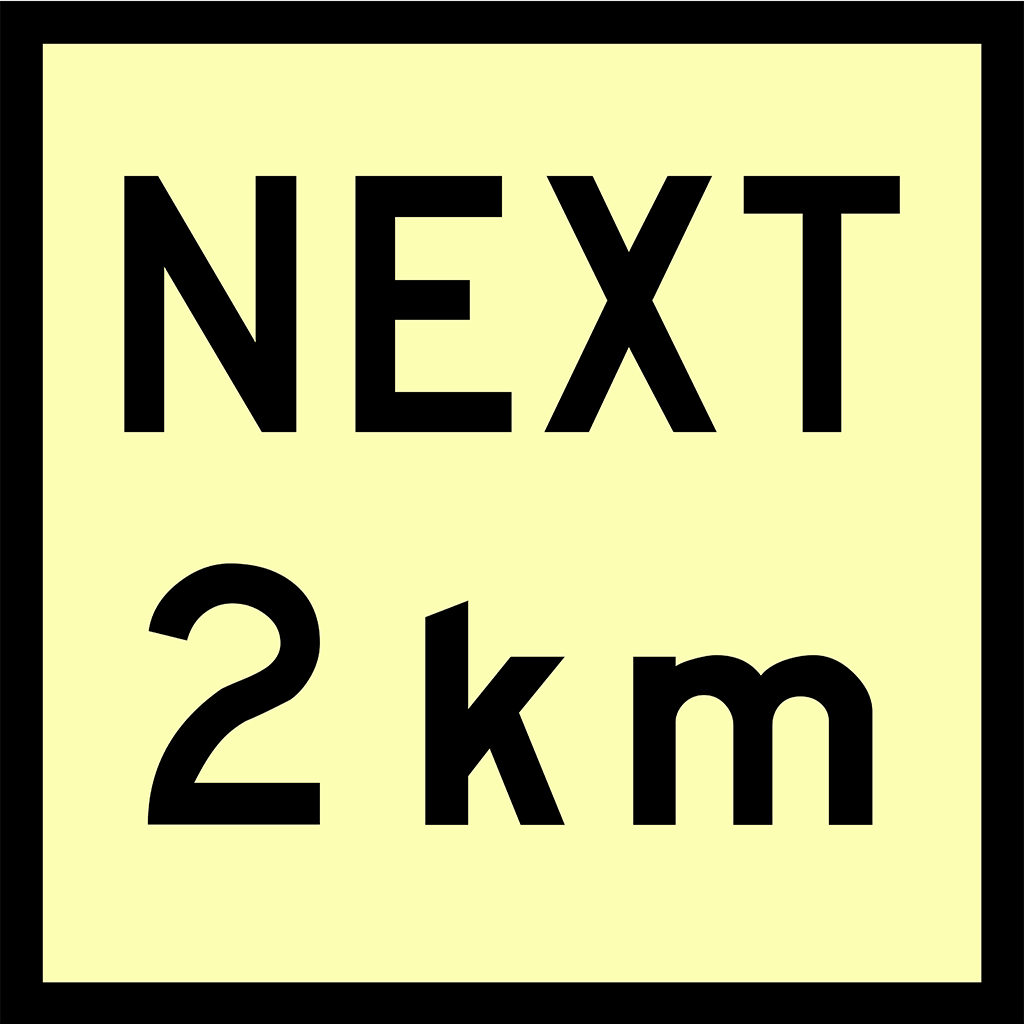 T1-28 Next 2km Sign - Aluminium