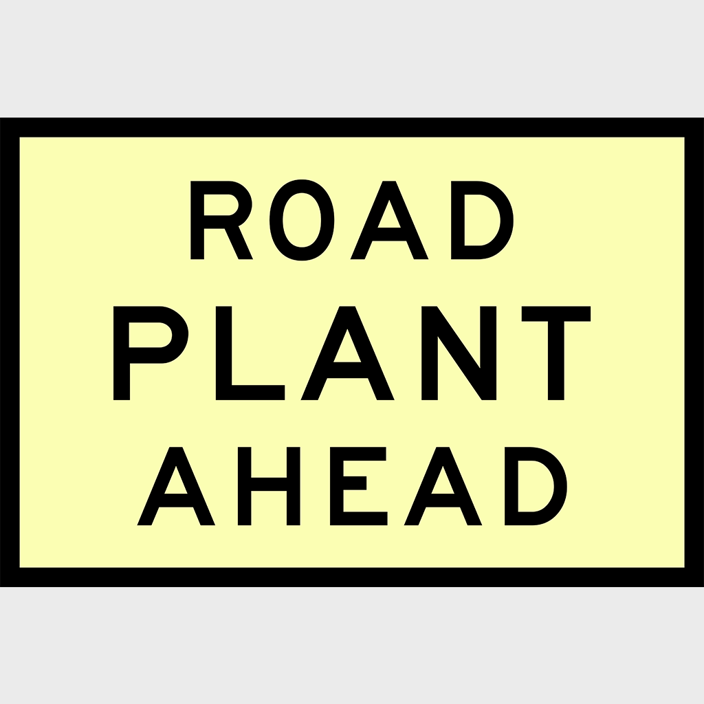 T1-3-1 Road Plant Ahead Sign - Boxed Edge